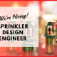 We're Hiring - Sprinkler Design Engineer