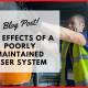 The Effects of a Poorly Maintained Riser System
